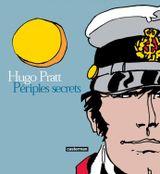 Couverture Hugo Pratt - Périples secrets