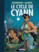 Couverture Le Cycle de Cyann, intégrale