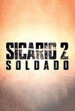 Affiche Sicario 2 : Soldado