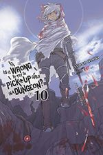 Couverture Is It Wrong to Try to Pick Up Girls in a Dungeon? Vol. 10