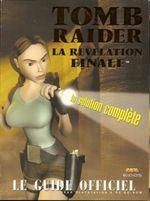 Couverture Tomb Raider IV : La révélation finale - Le Guide officiel