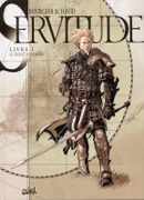 Couverture Le Chant d'Anoroer - Servitude, tome 1