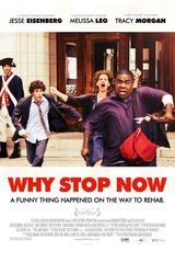 Affiche Why Stop Now