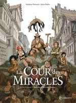 Couverture Anacréon, Roi des gueux - La Cour des miracles, tome 1