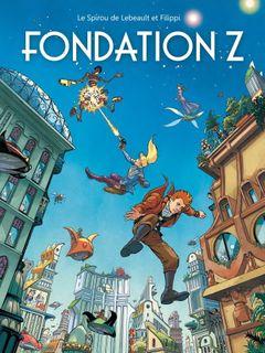 Couverture Fondation Z - Une aventure de Spirou et Fantasio, tome 13