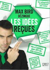 Couverture Max Bird dézingue les idées reçues