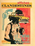 Couverture Affiches clandestines - Le Cinéma revisité par les illustrateurs