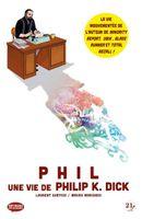 Couverture Phil, une vie de Philip K. Dick