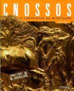 Couverture Cnossos : le Labyrinthe du Minotaure