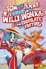 Affiche Tom et Jerry au pays de Charlie et la chocolaterie