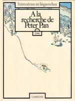 Couverture À la recherche de Peter Pan, tome 1