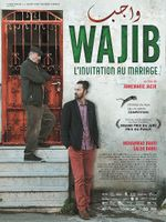 Affiche Wajib, l'invitation au mariage