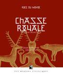 Couverture Chasse royale III (Rois du monde, 4)