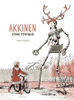 Couverture Akkinen - Zone toxique