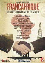 Affiche Françafrique, 50 ans sous le sceau du secret