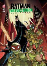 Couverture Batman & Les Tortues Ninja Aventures, tome 1