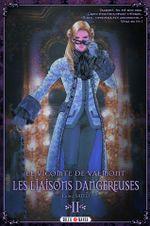 Couverture Le Vicomte de Valmont : Les Liaisons dangereuses, tome 2