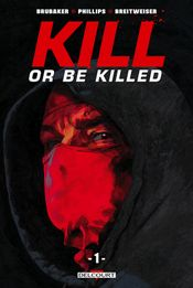 Couverture Kill or Be Killed, tome 1
