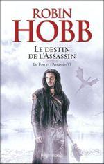 Couverture Le Destin de l'assassin - Le Fou et l'Assassin, tome 6