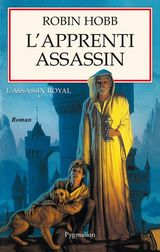 Couverture L'Apprenti assassin - L'Assassin royal, tome 1