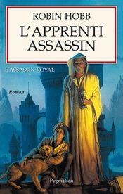 Couverture L'Apprenti assassin - L'Assassin royal, tome 1