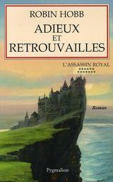 Couverture Adieux et Retrouvailles - L'Assassin royal, tome 13