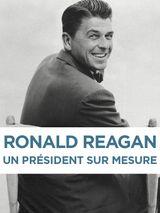 Affiche Ronald Reagan, un président sur mesure