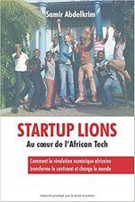 Couverture Startup Lions : Au cœur de l'African Tech