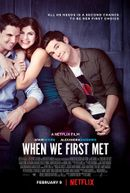 Affiche When We First Met