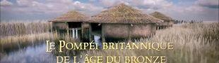 Affiche Le Pompéi britannique de l'âge de Bronze