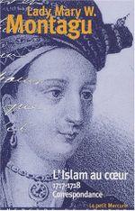 Couverture L'islam au coeur : 1717-1718 : Correspondance