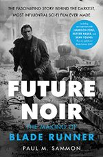 Couverture Future Noir : The Making of Blade Runner