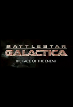 Affiche Battlestar Galactica : The Face of the Enemy
