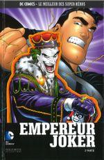 Couverture Superman: Empereur Joker (2e partie) - DC Comics - Le meilleur des Super Héros tome 64