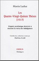Couverture Les Quatre-vingt-quinze thèses (1517)
