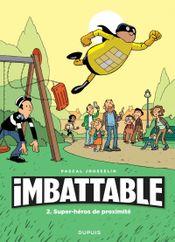 Couverture Super-héros de proximité - Imbattable, tome 2