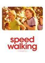 Affiche Speed Walking