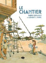 Couverture Le Chantier