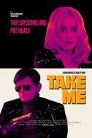 Affiche Take Me