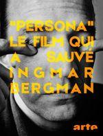 Affiche Persona, le film qui a sauvé Ingmar Bergman