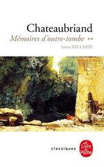 Couverture Mémoires d'outre-tombe (Tome 2)