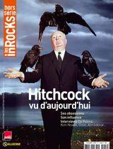 Couverture Les Inrocks - Hors série n°59 : Hitchcock vu d'aujourd'hui