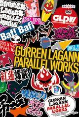 Affiche Tengen Toppa Gurren Lagann: Parallel Works