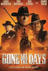 Affiche Gone Are the Days