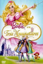 Films d 39 animation de barbie liste de 37 films senscritique - Barbie et les 3 mousquetaires ...