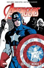Couverture Où va le monde ? - Avengers par Geoff Johns, tome 1