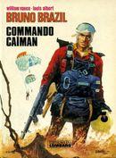 Couverture Commando Caïman - Bruno Brazil, tome 2