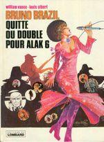 Couverture Quitte ou double pour Alak 6 - Bruno Brazil, tome 9