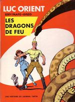 Couverture Les Dragons de feu - Luc Orient, tome 1
