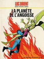 Couverture La Planète de l'angoisse - Luc Orient, tome 4